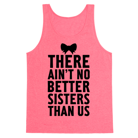 No Better Sisters Than Us (Little) Tank Top