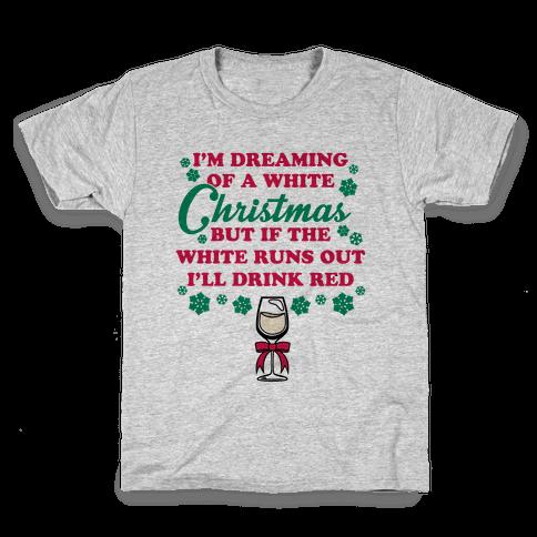 I'm Dreaming of A White Christmas Kids T-Shirt