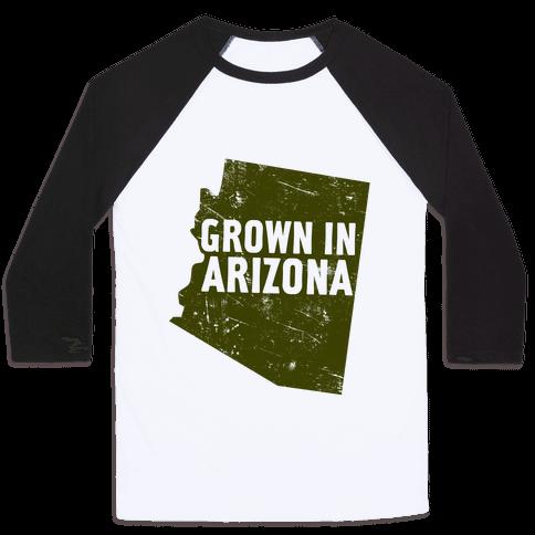 Grown In Arizona Baseball Tee