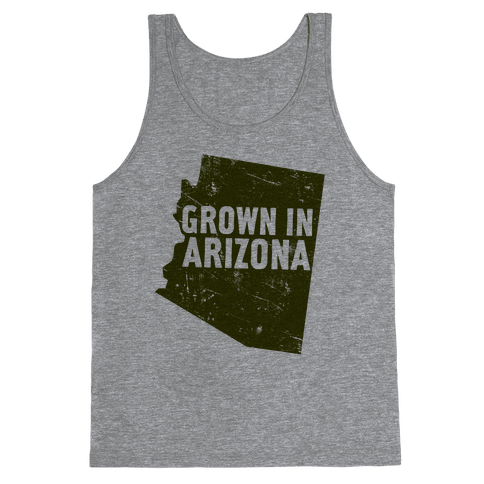 Grown In Arizona Tank Top