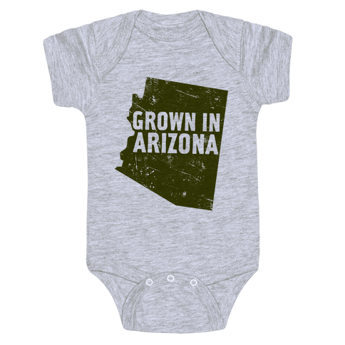 Grown In Arizona Baby Onesy