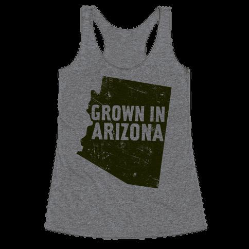 Grown In Arizona Racerback Tank Top