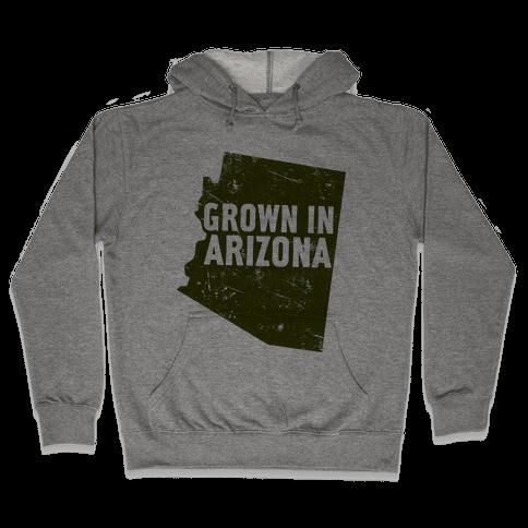 Grown In Arizona Hooded Sweatshirt