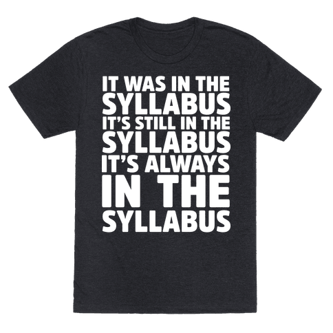It Was in the Syllabus It's Still in the Syllabus It's ALWAYS in the Syllabus