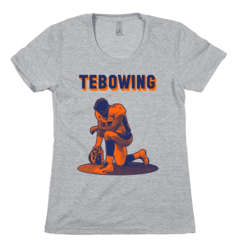 Tebowing Womens T-Shirt