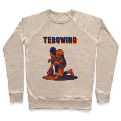 Tebowing Pullover