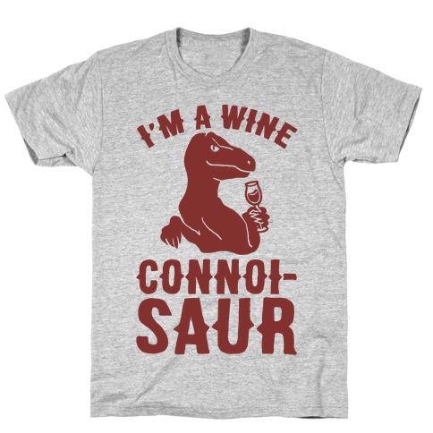 I'm A Wine Connoisaur Mens T-Shirt