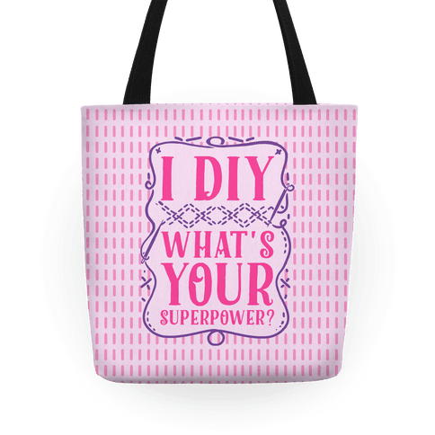 I DIY What's Your Superpower? Tote