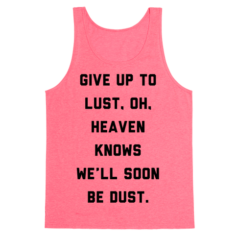 Give Up To Lust Tank Top