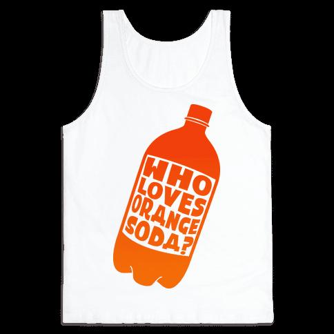 Who Loves Orange Soda (Half 1)