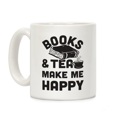 Books & Tea Make Me Happy Coffee Mug