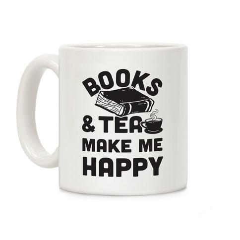 Books & Tea Make Me Happy Coffee Mug
