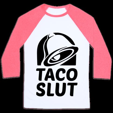 Taco Slut Logo Baseball Tee