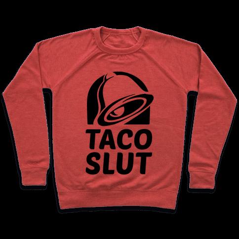 Taco Slut Logo Pullover