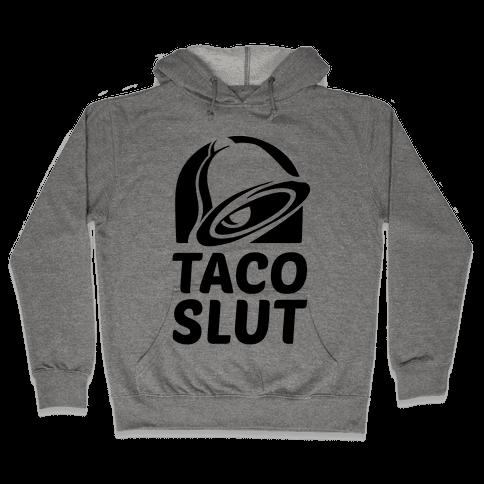 Taco Slut Logo Hooded Sweatshirt