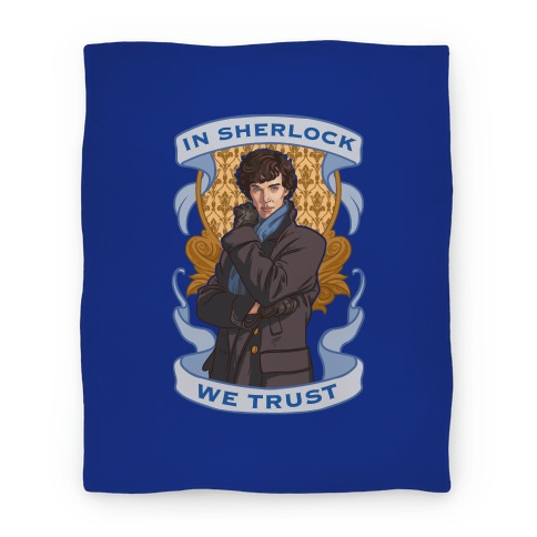 In Sherlock We Trust Blanket