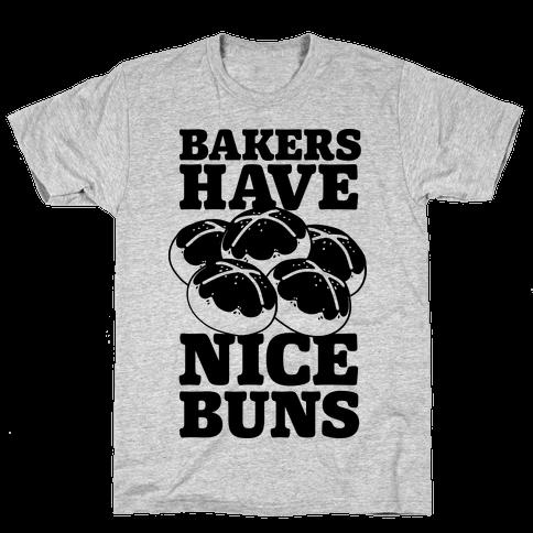 Bakers Have Nice Buns Mens T-Shirt