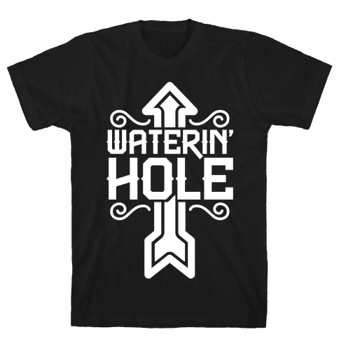 Waterin' Hole Mens T-Shirt
