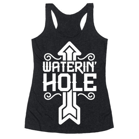 Waterin' Hole Racerback Tank Top