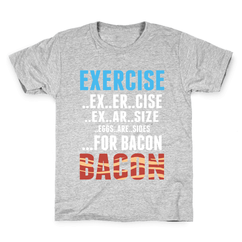 Eggs are Sides for Bacon! (Sweatshirt) Kids T-Shirt