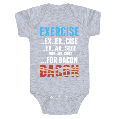 Eggs are Sides for Bacon! (Sweatshirt) Baby Onesy