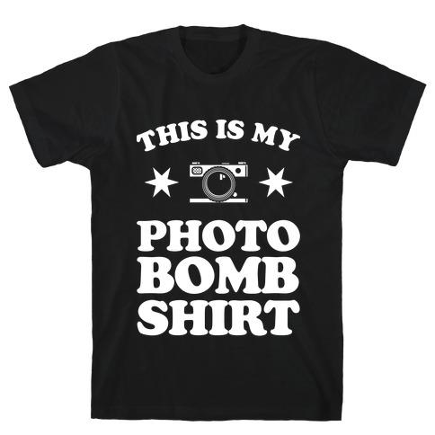 My Photo Bomb Shirt (white print) T-Shirt