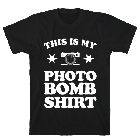 My Photo Bomb Shirt (white print) Mens T-Shirt