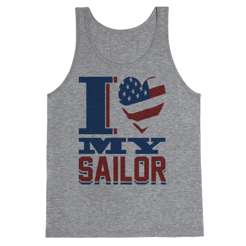 I Love My Sailor Tank Top
