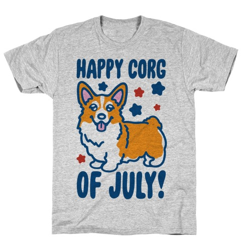 Happy Corg Of July Parody T-Shirt