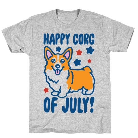 Happy Corg Of July Parody T-Shirt