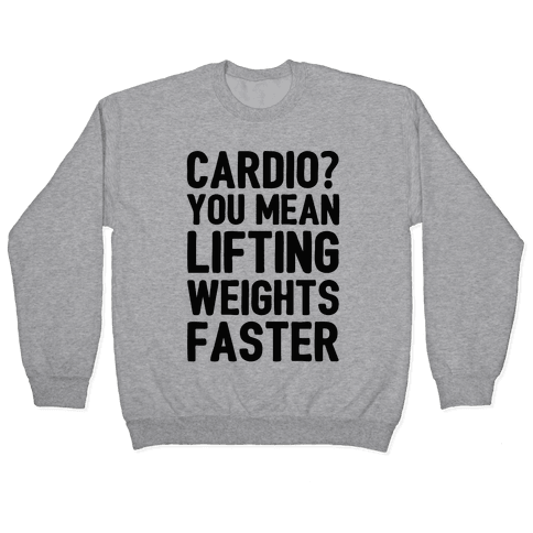 Cardio You Mean Lifting Weights Faster Pullover
