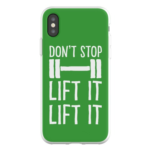 Can't Stop Lift It Lift It Phone Flexi-Case