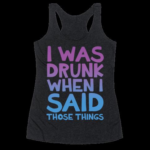 I Was Drunk