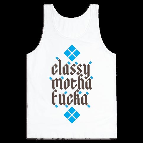 Classy Motha F***a Tank Top