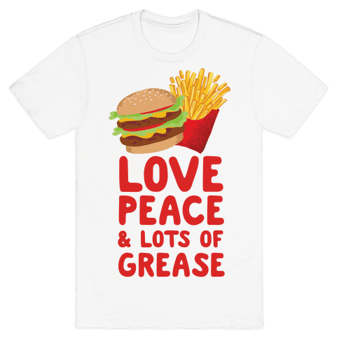 Love, Peace, & Lots of Grease Mens T-Shirt