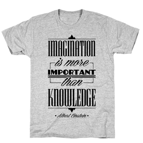 """Imagination"" Albert Einstein T-Shirt"