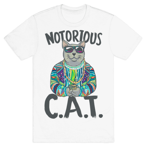 Notorious C.A.T. Mens T-Shirt