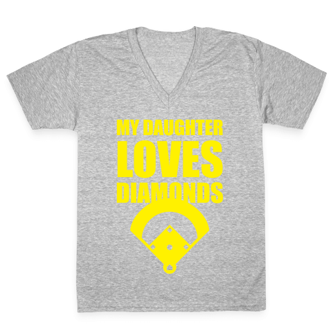 My Daughter Loves Diamonds (Softball) V-Neck Tee Shirt