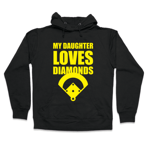My Daughter Loves Diamonds (Softball) Hooded Sweatshirt