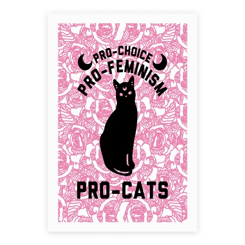 Pro-Choice Pro-Feminism Pro-Cats Poster