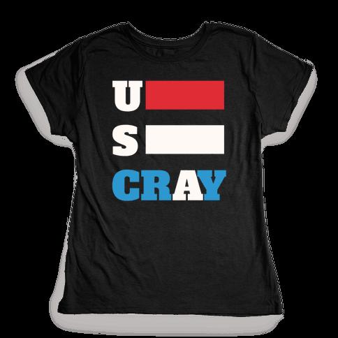 U S Cray Womens T-Shirt