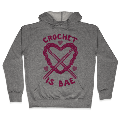 Crochet Is Bae Hooded Sweatshirt
