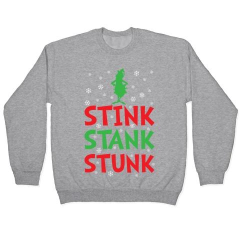 Stink Stank Stunk Pullover