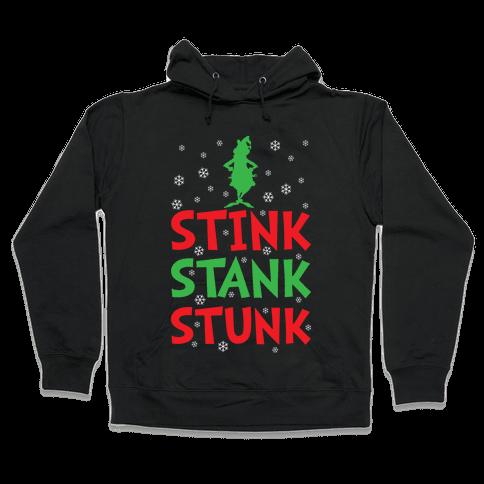Stink Stank Stunk Hooded Sweatshirt