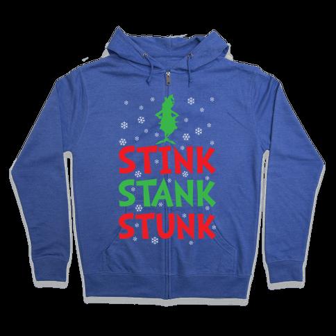 Stink Stank Stunk Zip Hoodie