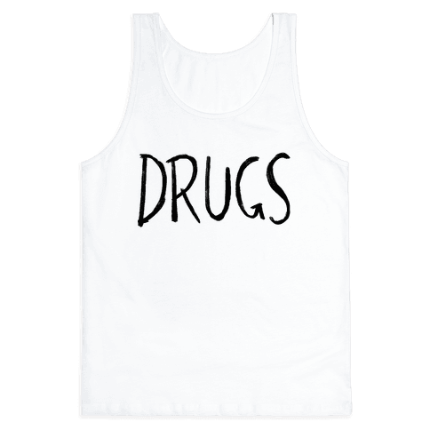Drugs Tank Top