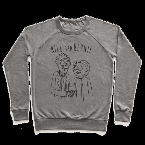 Hill And Bernie Parody Pullover