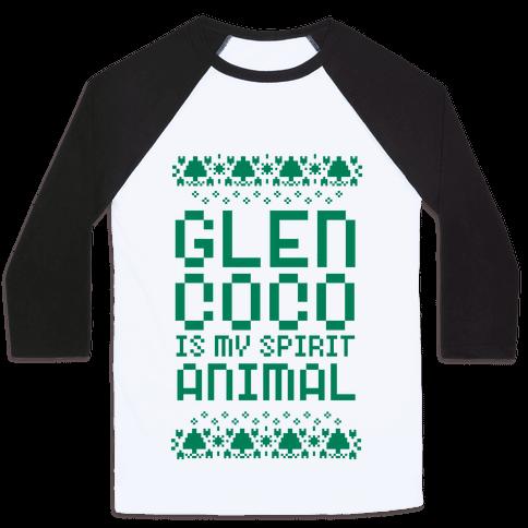 Glen Coco is My Spirit Animal Baseball Tee