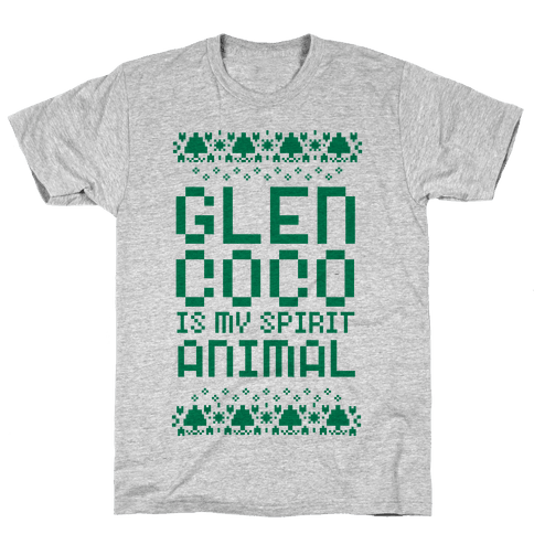 Glen Coco is My Spirit Animal Mens T-Shirt