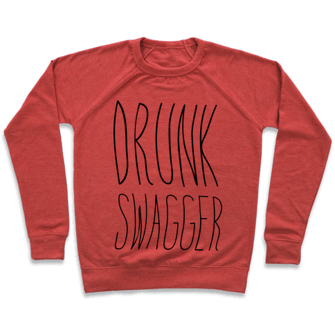 Drunk Swagger Pullover